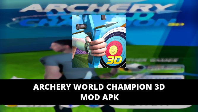 Archery World Champion 3D Featured Cover