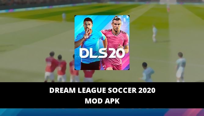 Dream League Soccer 2020 Featured Cover