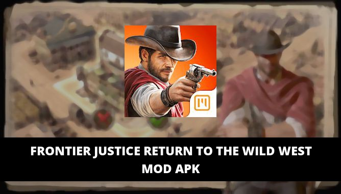 Frontier Justice Return to the Wild West Featured Cover