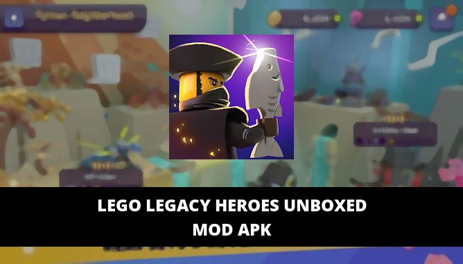 LEGO Legacy Heroes Unboxed Featured Cover