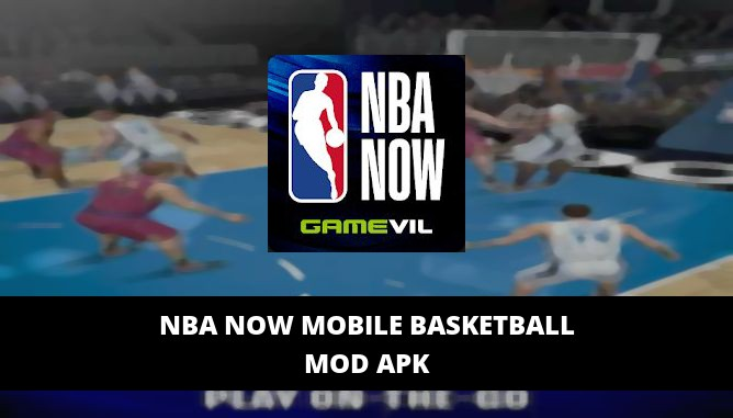 NBA NOW Mobile Basketball Featured Cover
