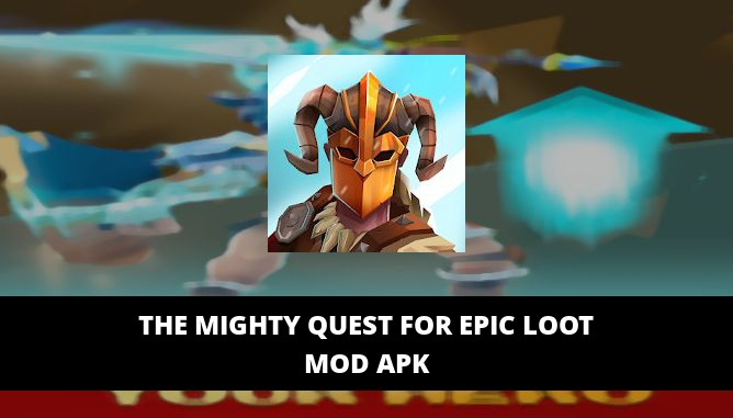 The Mighty Quest for Epic Loot Featured Cover