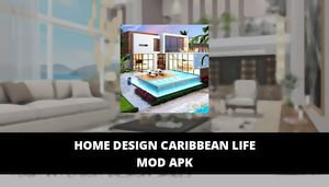 Home Design Caribbean Life Mod Apk Unlimited Jewels